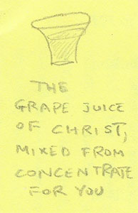 The Grape Juice of Christ